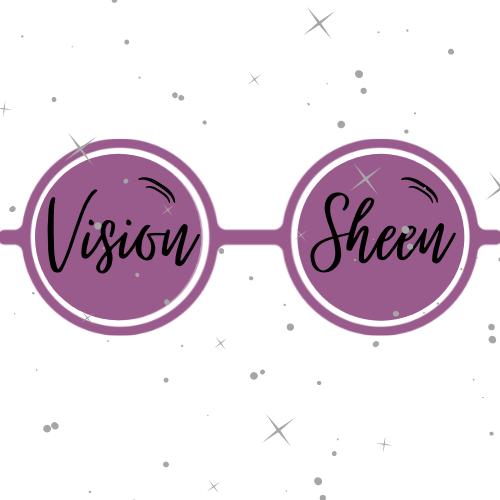 Vision Sheen